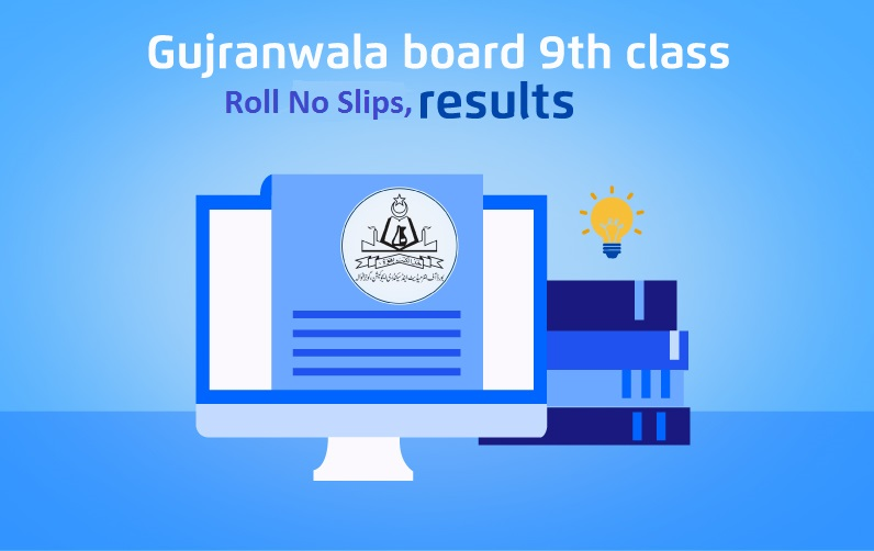 BISE Gujranwala Board 9th class Roll no Slips