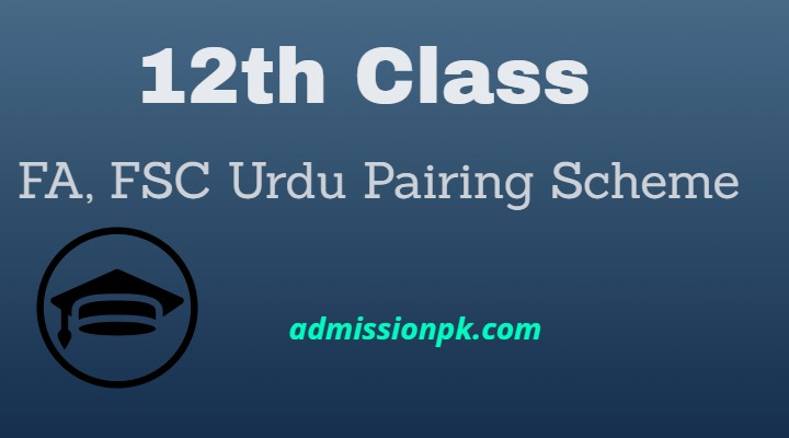 Intermediate 12th class urdu pairing scheme