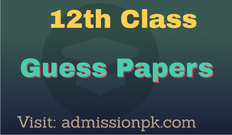 Fsc 2nd year guess papers