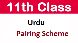 Matric 10th Class Urdu Pairing Scheme 2021
